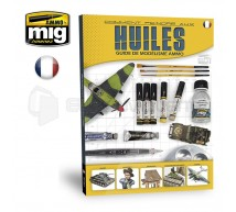 Mig products - Comment peindre aux huiles (FRA)