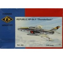 Fonderie Miniature - RF-84F Thunderflash