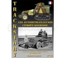 Trackstory - Automitrailleuses Citroen Kegresse