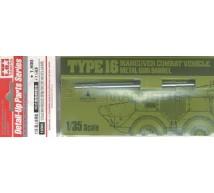 Tamiya - Canon métal pour Type 16 (Tamiya)